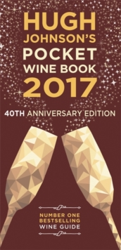 Hugh Johnson's Pocket Wine Book 2017, Hardback Book