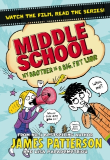 Middle School: My Brother Is a Big, Fat Liar : (Middle School 3), Paperback Book