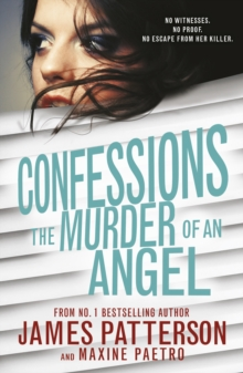 Confessions: The Murder of an Angel : (Confessions 4), Paperback Book