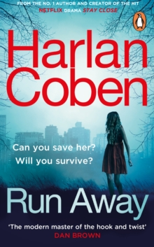 Run Away : from the #1 bestselling creator of the hit Netflix series The Stranger