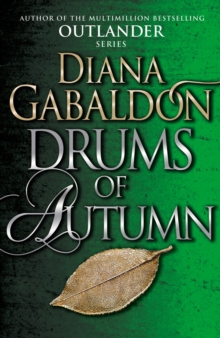 Drums Of Autumn : (Outlander 4), Paperback Book