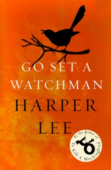 Go Set a Watchman, Paperback Book