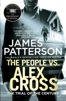 The People vs. Alex Cross : (Alex Cross 25), Paperback Book