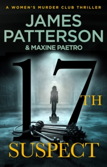 17th Suspect : (Women's Murder Club 17), Paperback / softback Book