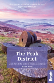 Peak District : Local, Characterful Guides to Britain's Special Places, Paperback Book
