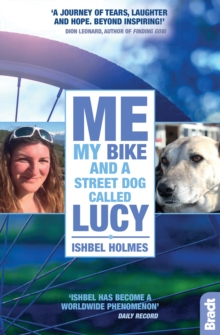 Me, My Bike and a Street Dog Called Lucy, Paperback Book