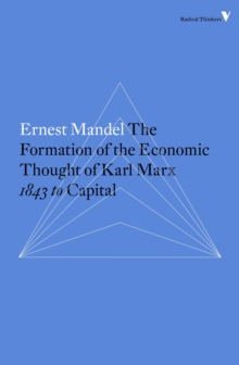 Formation of the Economic Thought of Karl Marx, Paperback / softback Book