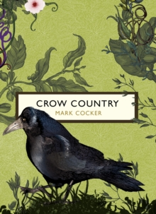 Crow Country (The Birds and the Bees), Paperback Book
