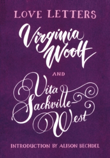 Love Letters: Vita and Virginia