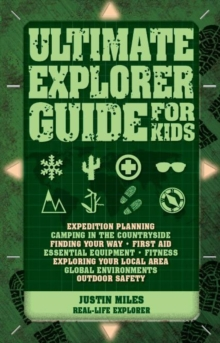 Ultimate Explorer Guide for Kids, Paperback Book