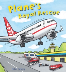 Busy Wheels: Plane's Royal Rescue, Paperback Book