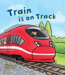 Busy Wheels: Train is on the Track, Paperback Book