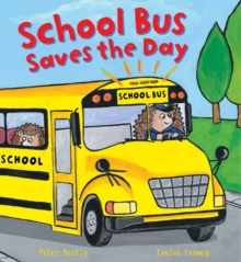 Busy Wheels School Bus Saves the Day, Paperback Book