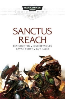 Space Marine Battles: Sanctus Reach, Paperback Book