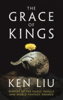 The Grace of Kings, Hardback Book