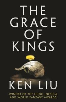 The Grace of Kings, Paperback / softback Book