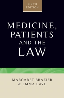 Medicine, Patients and the Law : Sixth Edition, Paperback / softback Book