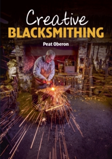 Creative Blacksmithing, Paperback Book