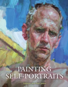Painting Self-Portraits, Paperback Book