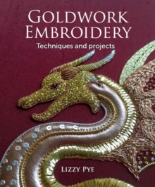 Goldwork Embroidery, Paperback / softback Book