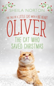 Oliver the Cat Who Saved Christmas, Hardback Book
