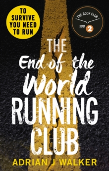 The End of the World Running Club, Paperback Book