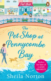 The Pet Shop at Pennycombe Bay : An uplifting story about community and friendship, Paperback / softback Book