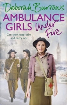 Ambulance Girls Under Fire, Paperback Book