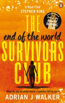 The End of the World Survivors Club, Paperback / softback Book