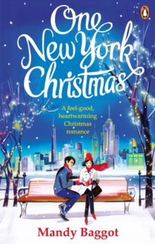 One New York Christmas : The perfect feel-good festive romance for autumn 2018, Paperback / softback Book
