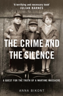 The Crime and the Silence, Hardback Book