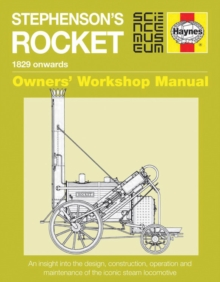 Stephenson's Rocket Manual : 1829 Onwards, Hardback Book