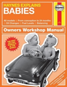 Babies - Haynes Explains, Hardback Book