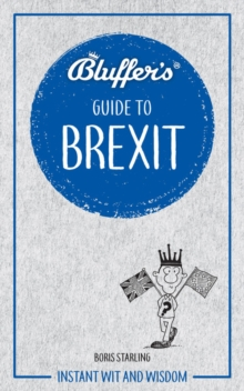 Bluffer's Guide To Brexit, Paperback Book