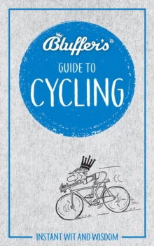 Bluffer's Guide To Cycling, Paperback Book