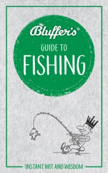 Bluffer's Guide To Fishing, Paperback / softback Book
