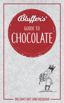 Bluffer's Guide To Chocolate, Paperback Book