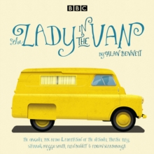 The Lady in the Van : A BBC Radio 4 Adaptation, CD-Audio Book