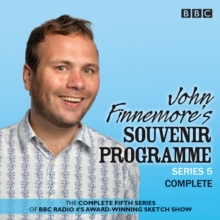 John Finnemore's Souvenir Programme : The BBC Radio 4 Comedy Sketch Show Series 5, CD-Audio Book