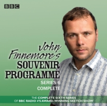 John Finnemore's Souvenir Programme: Series 6 : The BBC Radio 4 comedy sketch show, CD-Audio Book