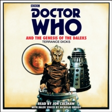 Doctor Who and the Genesis of the Daleks : 4th Doctor Novelisation, CD-Audio Book