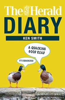 The Herald Diary : A Quacking Good Read, Paperback / softback Book