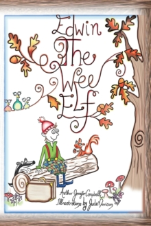 Edwin the Wee Elf, Paperback / softback Book