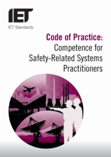 Code of Practice: Competence for Safety Related Systems Practitioners, Paperback / softback Book