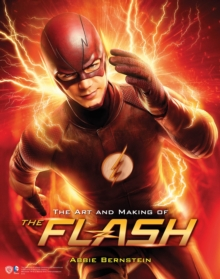 The Art and Making of The Flash, Hardback Book