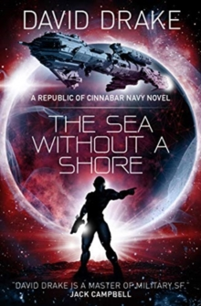 The Sea Without a Shore (The Republic of Cinnabar Navy series #10), Paperback / softback Book