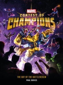 Marvel Contest of Champions: The Art of the Battlerealm, Hardback Book