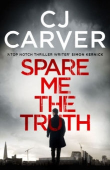 Spare Me the Truth : An Explosive, High Octane Thriller, Paperback Book