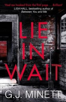 Lie in Wait : A dark and gripping crime thriller, Paperback / softback Book