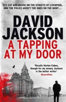 A Tapping at My Door : A Gripping Serial Killer Thriller, Paperback Book